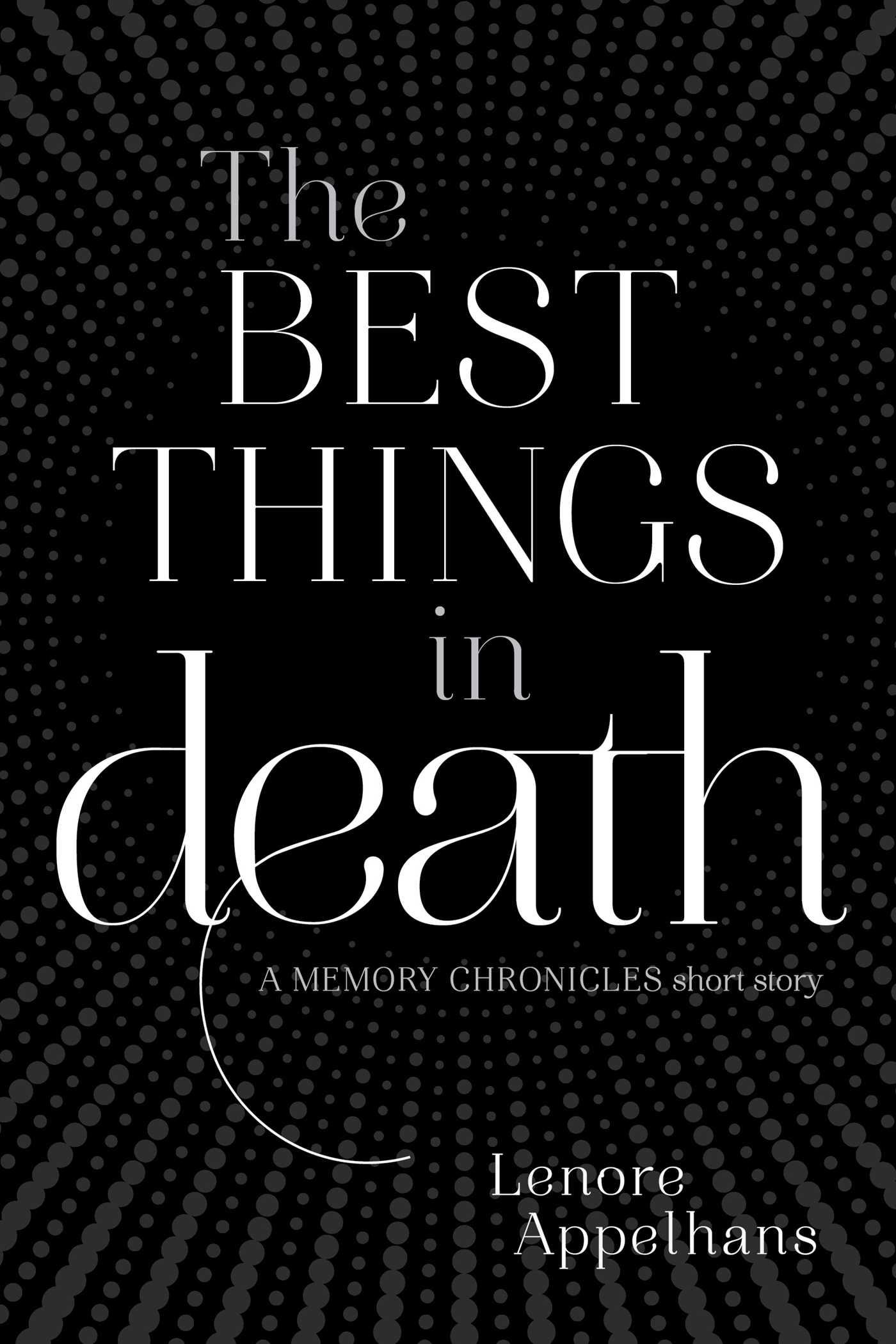 Best things in death 9781481409728 hr