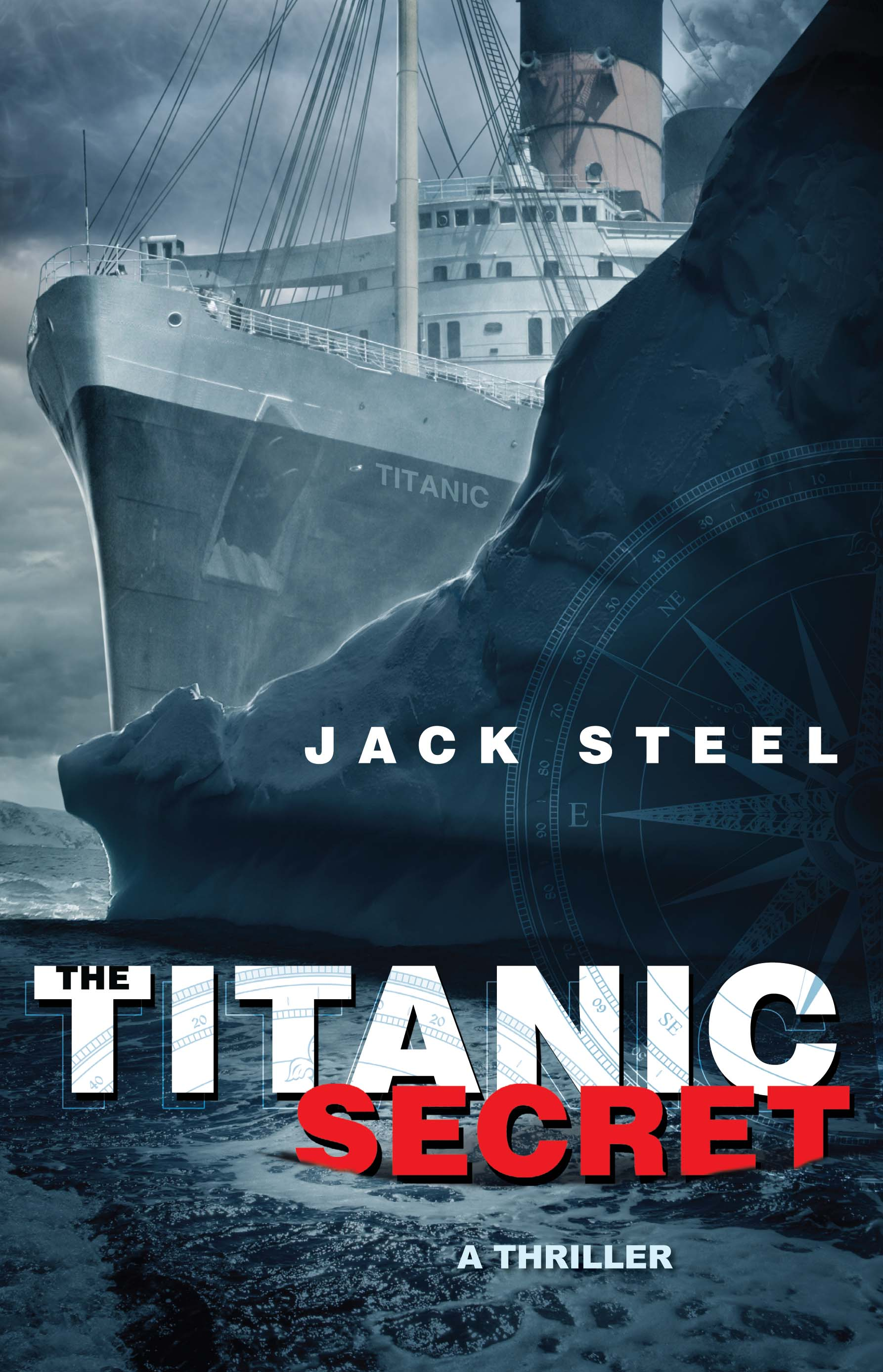 The Titanic Secret Book By Jack Steel Official