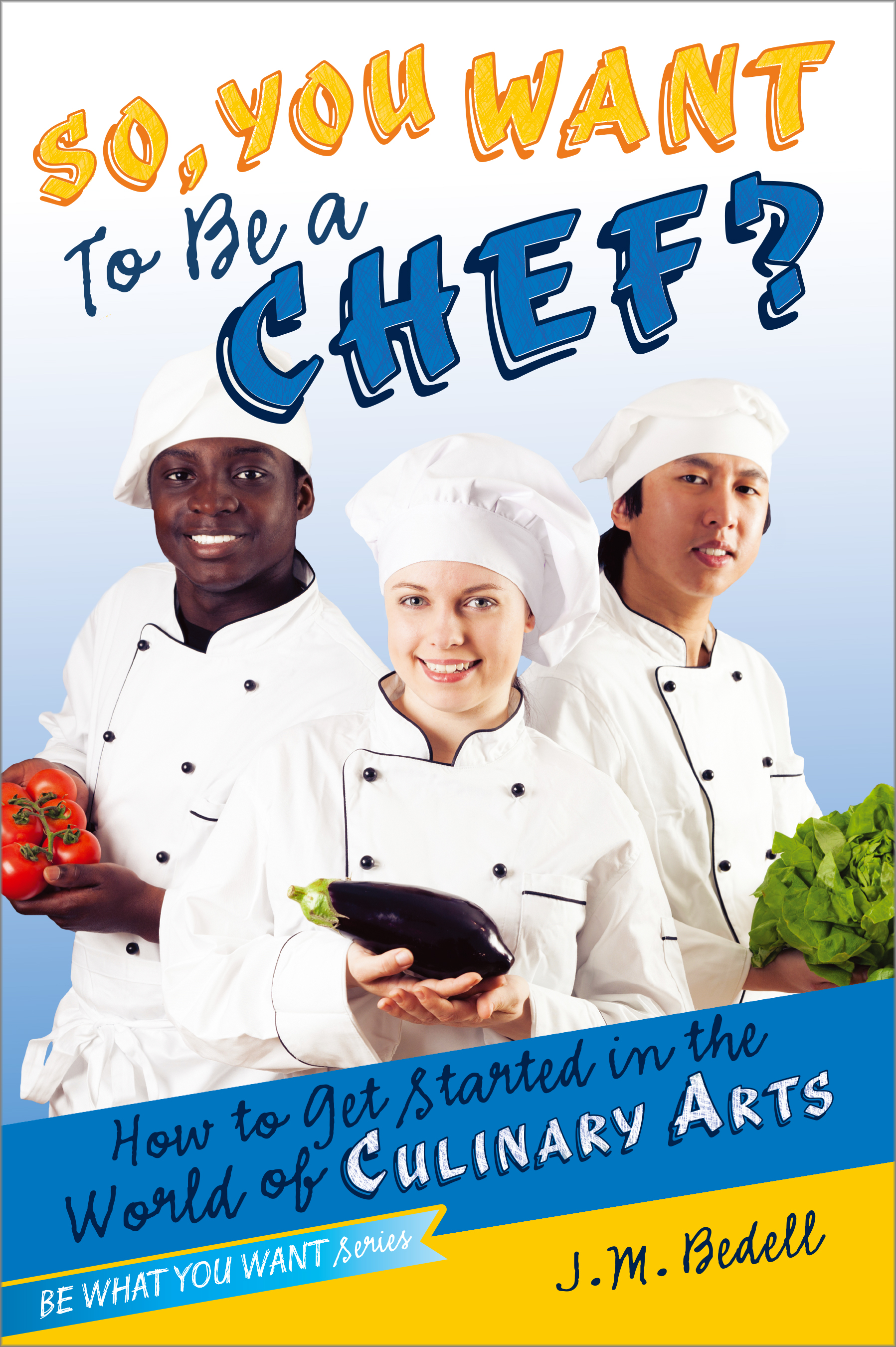 I want to be a chef!