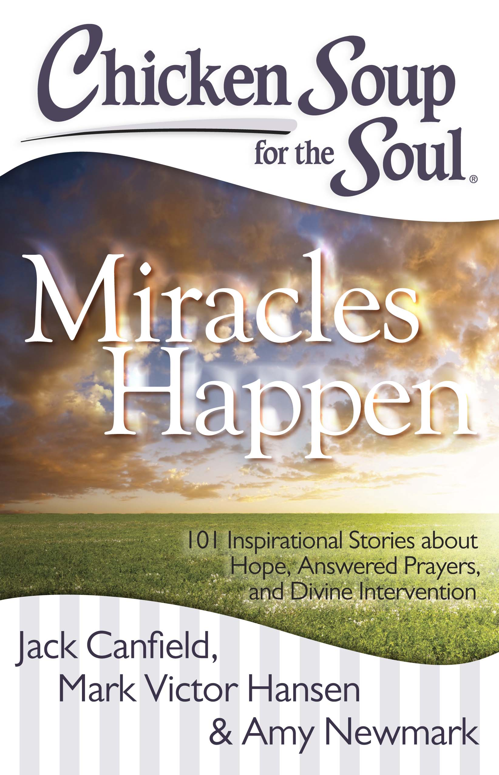 Chicken soup for the soul miracles happen 9781611592337 hr
