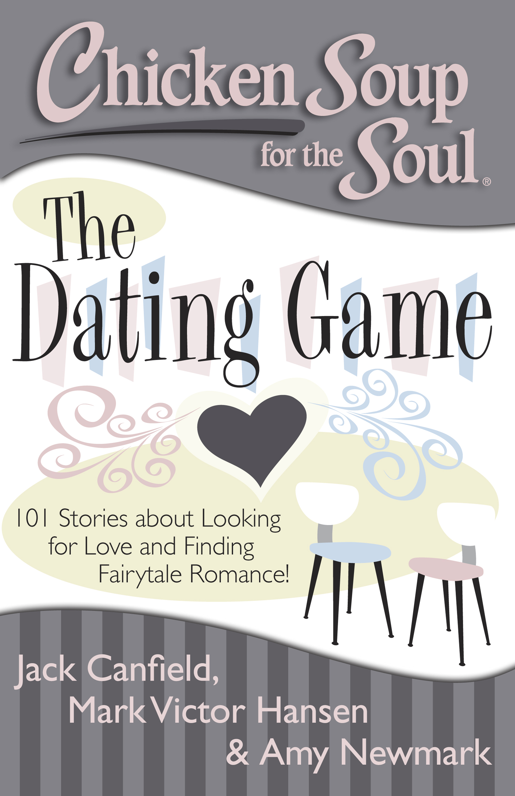 Chicken soup for the soul the dating game 9781611599299 hr