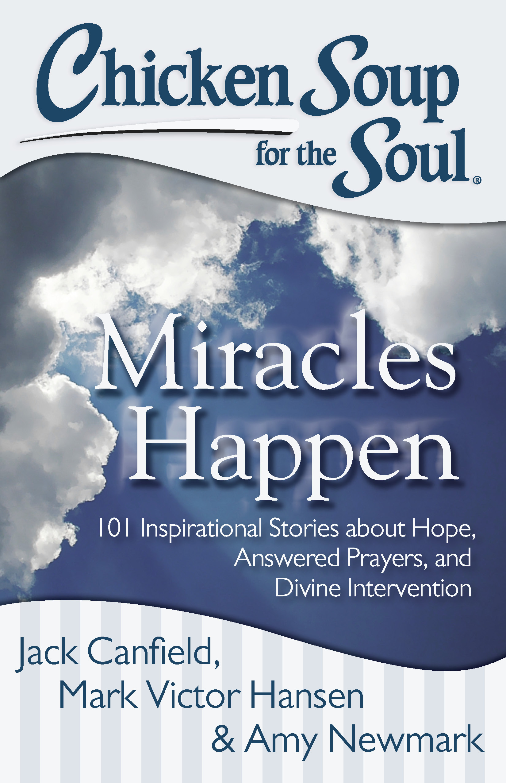 Chicken Soup for the Soul: Miracles Happen | Book by Jack