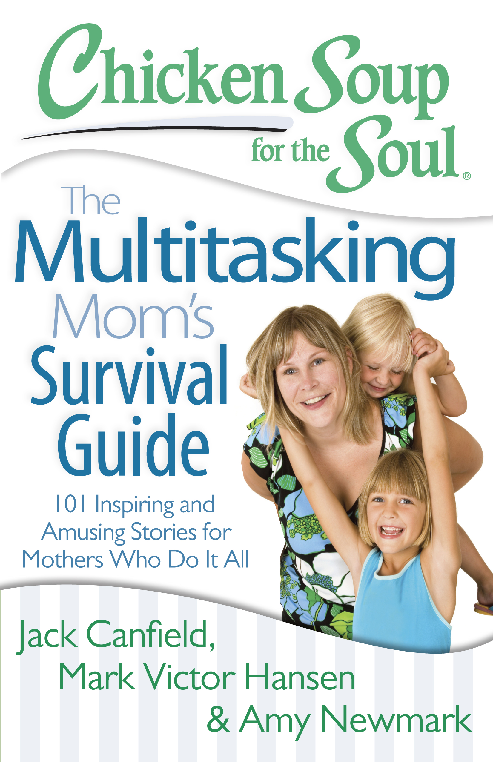 Chicken soup for the soul the multitasking mom s 9781611599336 hr
